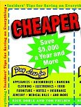 Cheaper: Insiders' Tips for Saving on Everything by Rick Doble and Tom Philbin